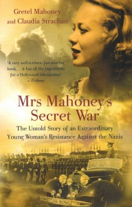 Mahoney-Strachan-Mrs-Mahoneys-Secret-War-192x300